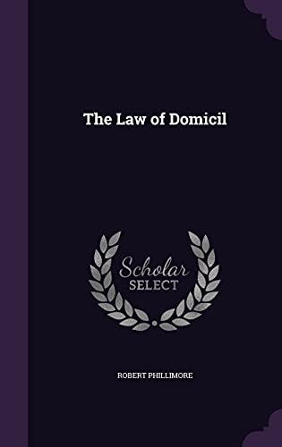 9781357026653: The Law of Domicil