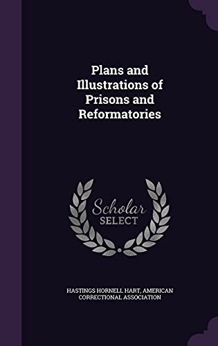 9781357028497: Plans and Illustrations of Prisons and Reformatories