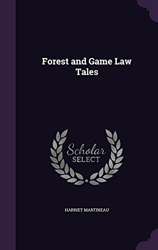 9781357029975: Forest and Game Law Tales