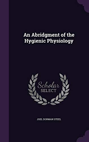9781357041311: An Abridgment of the Hygienic Physiology