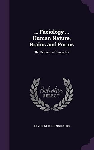 Faciology . Human Nature, Brains and Forms: La Vergne Belden