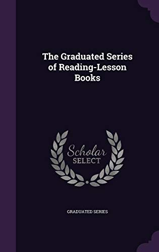 9781357077044: The Graduated Series of Reading-Lesson Books