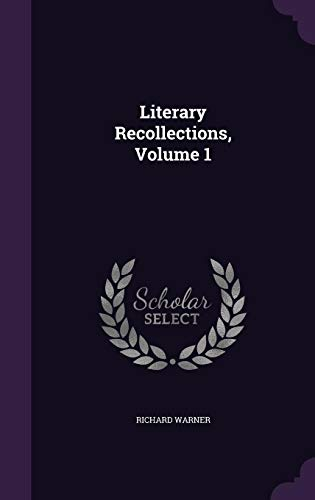 9781357079109: Literary Recollections, Volume 1