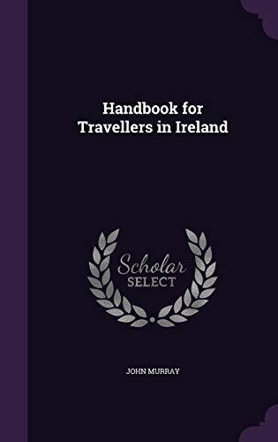 9781357086428: Handbook for Travellers in Ireland