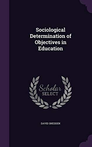 9781357107017: Sociological Determination of Objectives in Education