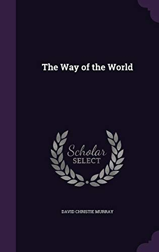 9781357110253: The Way of the World