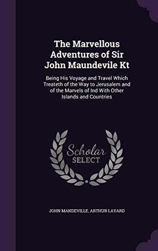 The Marvellous Adventures of Sir John Maundevile: John Mandeville, Arthur