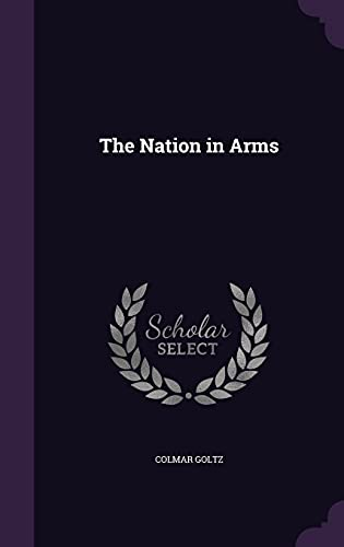 9781357129835: The Nation in Arms