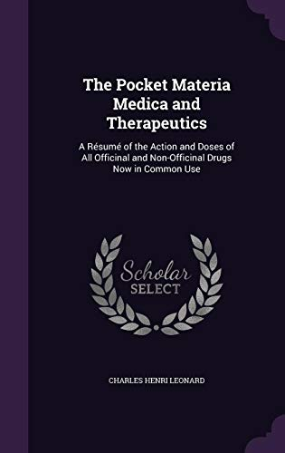 9781357141066: The Pocket Materia Medica and Therapeutics: A Resume of the Action and Doses of All Officinal and Non-Officinal Drugs Now in Common Use