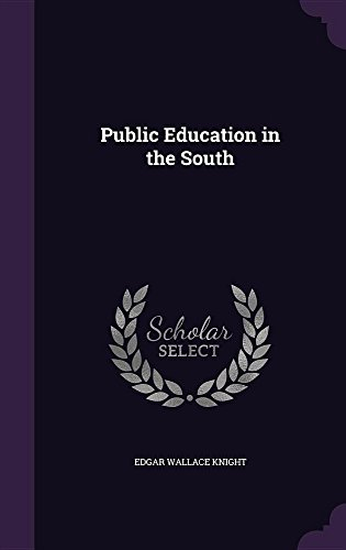 9781357155230: Public Education in the South