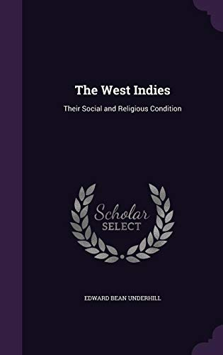 9781357187156: The West Indies: Their Social and Religious Condition
