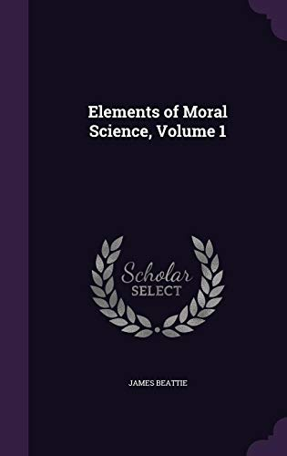 9781357217136: Elements of Moral Science, Volume 1
