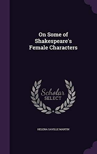 9781357219093: On Some of Shakespeare's Female Characters