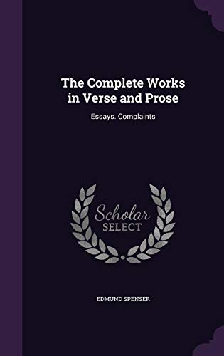 9781357225230: The Complete Works in Verse and Prose: Essays. Complaints