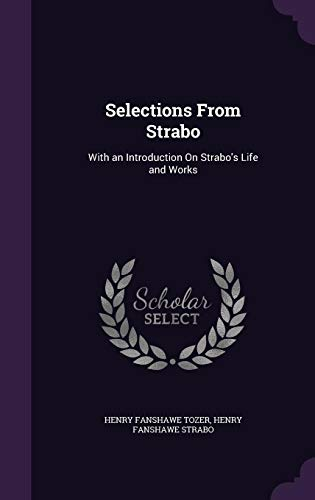 9781357248901: Selections from Strabo: With an Introduction on Strabo's Life and Works