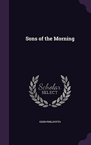 9781357268961: Sons of the Morning