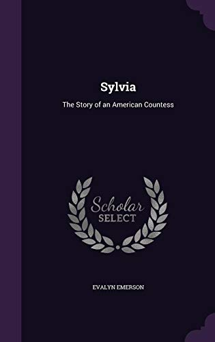 9781357269227: Sylvia: The Story of an American Countess