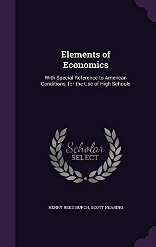 9781357305505: Elements of Economics: With Special Reference to American Conditions, for the Use of High Schools