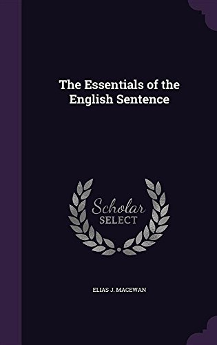 9781357324797: The Essentials of the English Sentence