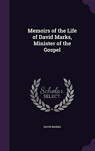 9781357332501: Memoirs of the Life of David Marks, Minister of the Gospel