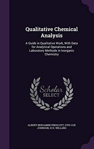 9781357348571: Qualitative Chemical Analysis: A Guide in Qualitative Work, with Data for Analytical Operations and Laboratory Methods in Inorganic Chemistry