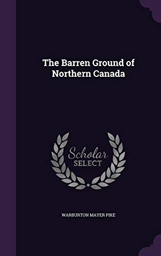 9781357359621: The Barren Ground of Northern Canada