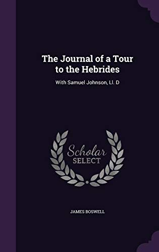 9781357401801: The Journal of a Tour to the Hebrides: With Samuel Johnson, Ll. D