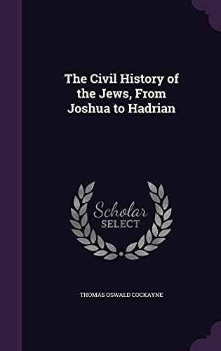 9781357419752: The Civil History of the Jews, from Joshua to Hadrian