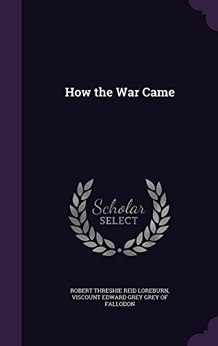 9781357420314: How the War Came
