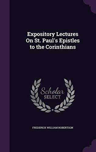 9781357429638: Expository Lectures on St. Paul's Epistles to the Corinthians