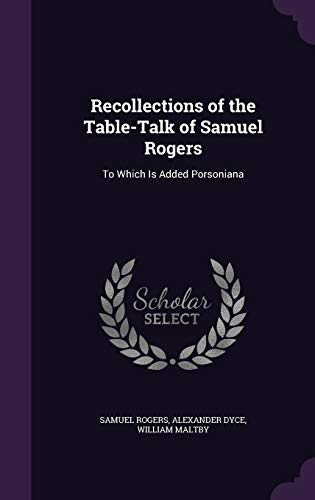 9781357444433: Recollections of the Table-Talk of Samuel Rogers: To Which Is Added Porsoniana
