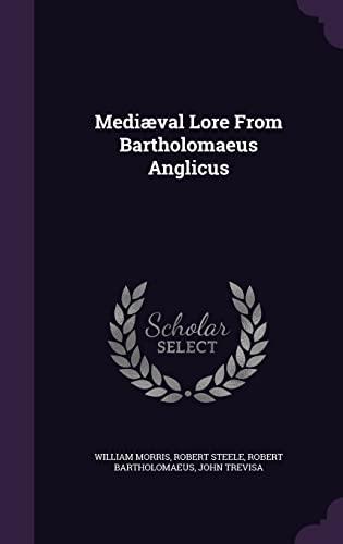9781357454678: Mediaeval Lore from Bartholomaeus Anglicus