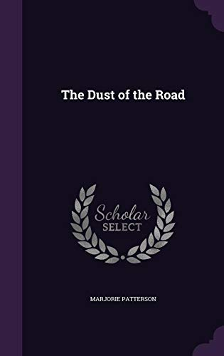9781357458393: The Dust of the Road
