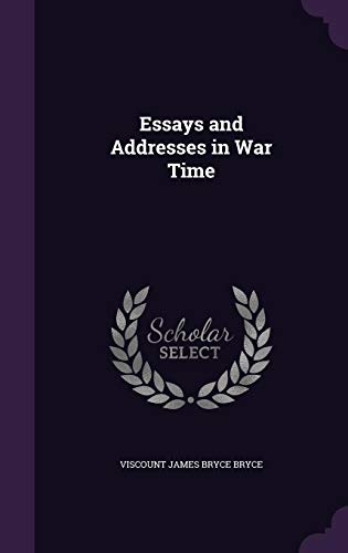 9781357467005: Essays and Addresses in War Time