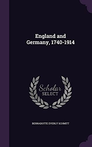 9781357488499: England and Germany, 1740-1914