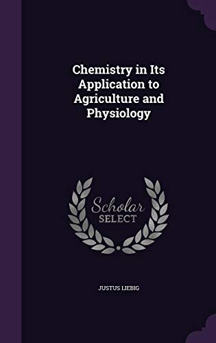 9781357494773: Chemistry in Its Application to Agriculture and Physiology