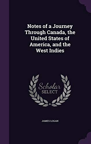 9781357500641: Notes of a Journey Through Canada, the United States of America, and the West Indies