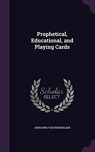9781357503369: Prophetical, Educational, and Playing Cards