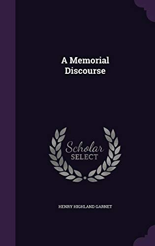 9781357509132: A Memorial Discourse