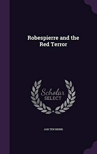 9781357509262: Robespierre and the Red Terror