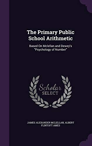 9781357518660: The Primary Public School Arithmetic: Based on McLellan and Dewey's Psychology of Number