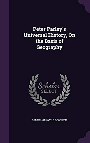 9781357537159: Peter Parley's Universal History, on the Basis of Geography