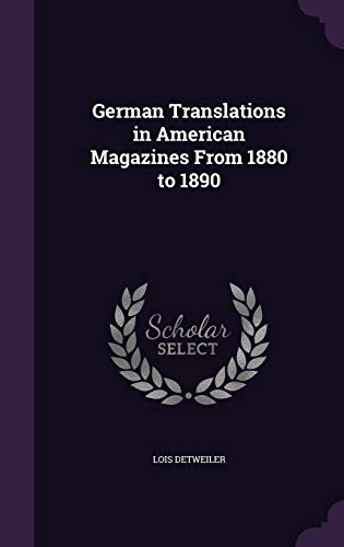 9781357547554: German Translations in American Magazines from 1880 to 1890