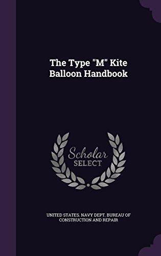 9781357557928: The Type M Kite Balloon Handbook