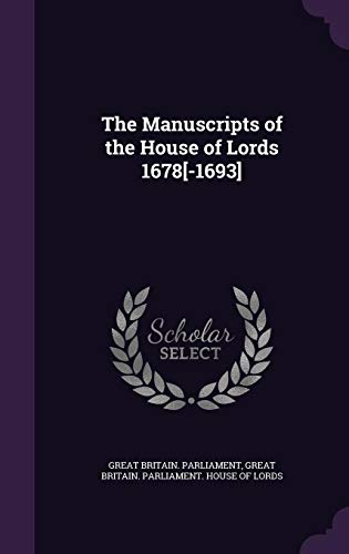 9781357597498: The Manuscripts of the House of Lords 1678[-1693]