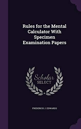 9781357632595: Rules for the Mental Calculator with Specimen Examination Papers