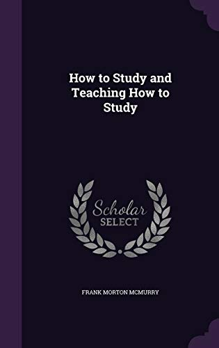9781357652685: How to Study and Teaching How to Study