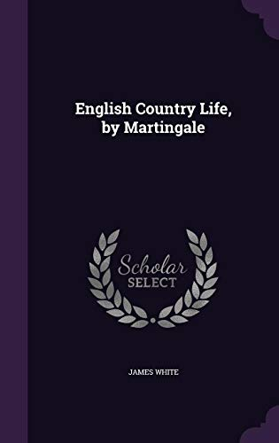 9781357652838: English Country Life, by Martingale