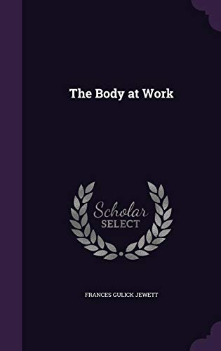 9781357667177: The Body at Work