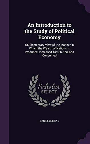 An Introduction to the Study of Political: Daniel Boileau